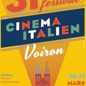 31e Festival du Cinéma Italien de Voiron du 14 au 27 mars 2018